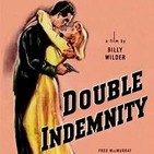Perdicion ( Double Indemnity ) de Billy Wilder