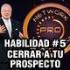 Go Pro - Eric Worre - Habilidad #5 Ayudar a tus prospectos a ser distribuidores