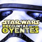 LODE 9x31 –Archivo Ligero– STAR WARS respuestas a los Oyentes