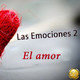 Las Emociones 2-8. La Constelación del Amor