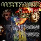 Programa 105: CONSPIRACIONES Y VENENOS