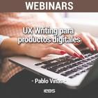 "Webinar ""UX Writing para productos digitales"" de Akademus from IEBS"