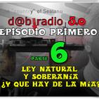 Dab Radio 5.0 episodio 1- Soberania ¿Y qué Hay De La Mia (Parte 06)