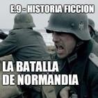 HF.9 - La Batalla de Normandía (Real)