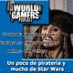 Un poco de piratería y mucho de Star Wars | #03 |WBG Podcast