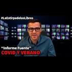 """1x28 """"Covid y verano"""", con Pablo Fuente #LaEstirpedelosLibres"""