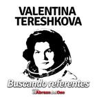 El Abrazo del Oso - 'Buscando Referentes': Valentina Tereshkova