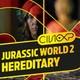 CineXP 14: HEREDITARY Y JURASSIC WORLD: FALLEN KINGDOM