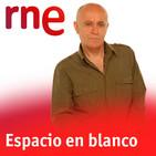 """Voces del Misterio: Entrevista en """"ESPACIO EN BLANCO"""" (Miguel Blanco) a Jose Manuel García Bautista sobre CONSPIRACIONES"""