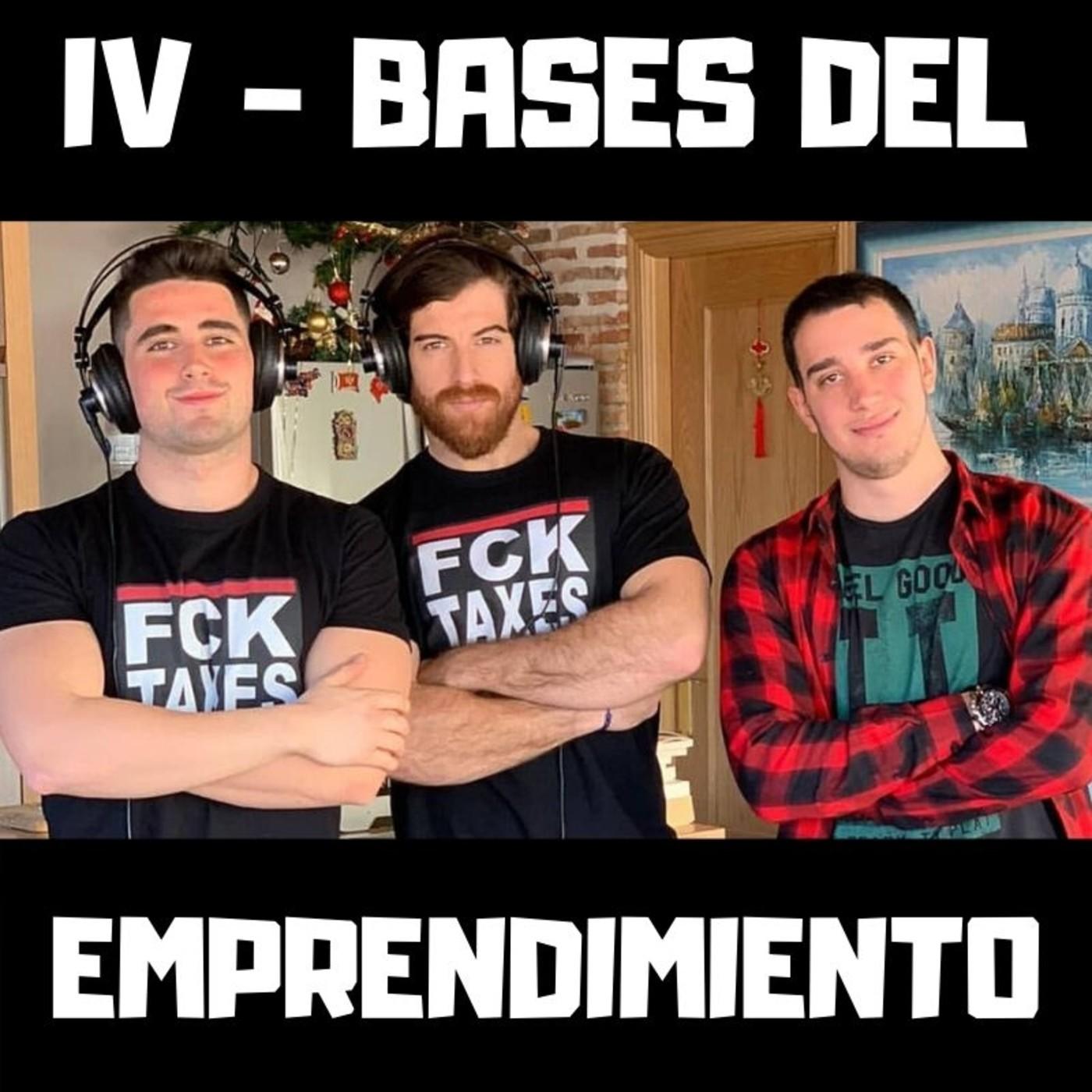 BASES DEL EMPRENDIMIENTO IV con Marcos Gutiérrez y Nacho Portillo