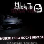Muerte en la Noche Nevada - Ellos Te Observan