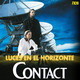 Luces en el Horizonte 7X28: CONTACT