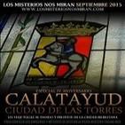 Especial: 'Calatayud, ciudad de las torres: IV Aniversario de Los Misterios Nos Miran'