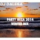 Dj Dalega - Party Ibiza 2014 Winter Mix