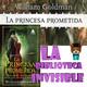 La Princesa Prometida en La Biblioteca Invisible (Novela y película)