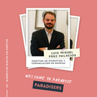 WTP 05: Estrategia digital para Real Estate con Luis Miguel Fernández Palacios de Redpiso
