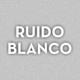 Ruido Blanco 7 - TF Radio