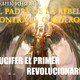 Serie El Padre de la rebelion contra el Cordero: 1.- El primer revolucionario