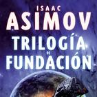 Leyendo ciencia ficción #2x3 - Trilogía de la Fundación por Isaac Asimov