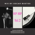 Hip Hop Vol.2 Mix by Oscar Bustos