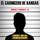 Leeh: EL CARNICERO DE KANSAS (Crímenes y criminales 05)