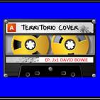 TERRITORIO COVER EP. 2x1 ' DAVID BOWIE'
