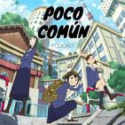 "Poco Comun Ep.93 ""Keep Your Hands Off Eizouken"""