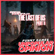 Especial state of play: the last of us 2 | unpopular opinion - funny games