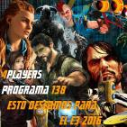4Players 138 Nuestros deseos para el E3 2016