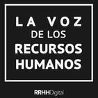 La Voz de los RRHH Ep.13 - 9/05/2019