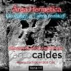 Part 1 Megaprograma d`Area Hermetica, especial Nit mágica de Sant Joan.