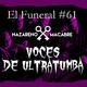 Voces de Ultratumba. El Funeral de Las Violetas 5/12/2017