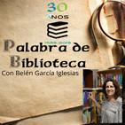 30 anos de bibliotecas: con Belén García Iglesias.