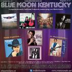 111- Blue Moon Kentucky (10 Septiembre 2017)