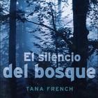 El Silencio del bosque de Tana French #3