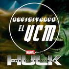 Programa 6 - Revisitando El Increíble Hulk
