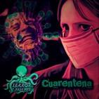 Terror y Nada Más | Cuarentena - Programa 1x02