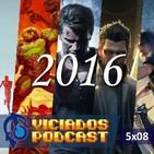 Viciados Podcast 5x08 - Algunos de los mejores juegos de 2016 (12-12-2016)