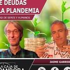 100 AÑOS DE DEUDAS, EL OBJETIVO DE LA PLANDEMIA con Manfred Freund y Jaime Garrido
