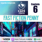 Temporada 2, capítulo 6 - Fast!Fiction!Penny!