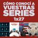 Cómo conocí a vuestras series 1x27 - Juego de Tronos, Silicon Valley, Braindead, Orange is the New Black, etc.