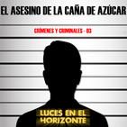 Leeh: EL ASESINO DE LA CAÑA DE AZÚCAR (Crímenes & criminales 03)