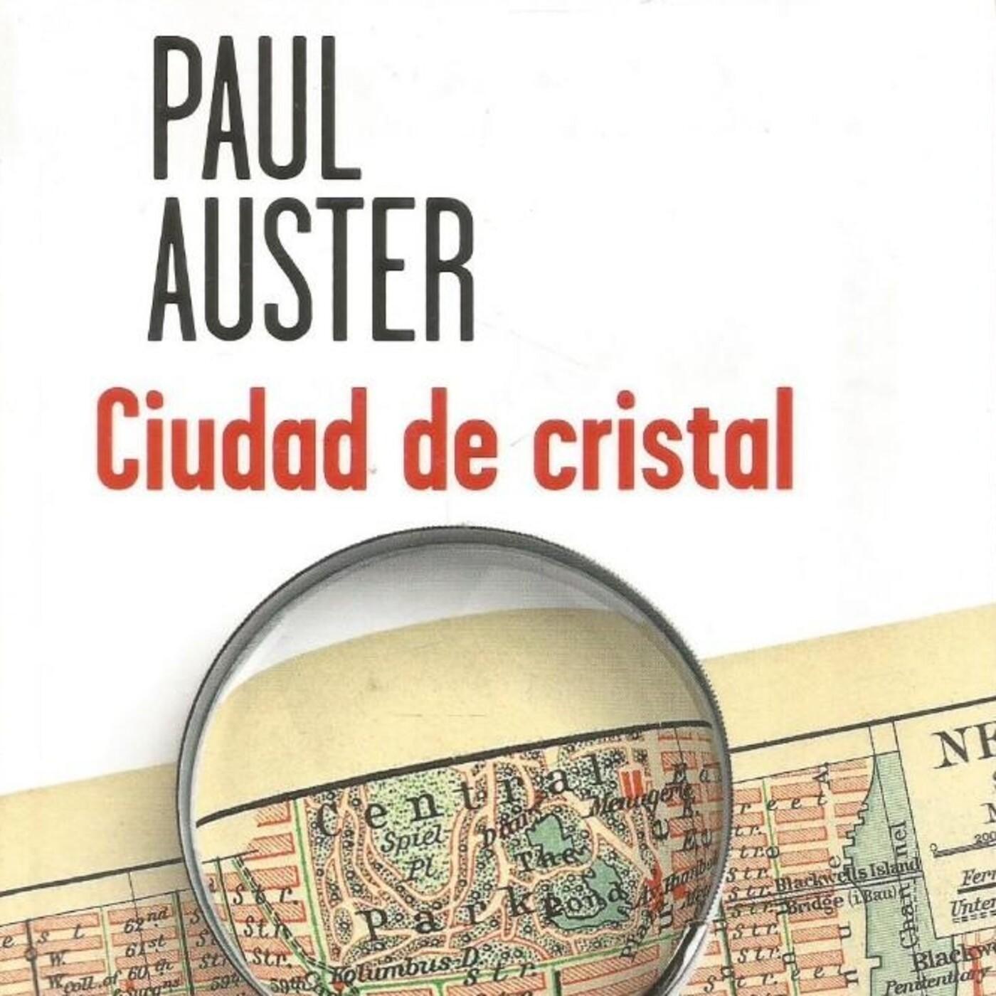 Ciudad De Cristal De Paul Auster Fragmento En Literatura En Mp3 16 07 A Las 02 14 52 03 09 53987435 Ivoox