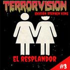 TERRORVISIÓN EDICIÓN STEPHEN KING #3 - el resplandor