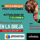 Actualidad de Mozambique y Colombia en Pressenza Internacional En La Oreja 03/05/2019