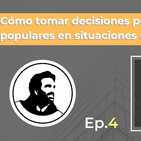 Cómo tomar decisiones poco populares en situaciones difíciles – #DiarioDeUnEmprendedor (Ep. 4)