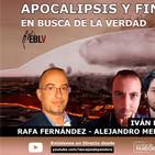 APOCALIPSIS Y FINES DEL MUNDO - En Busca de la Verdad con Rafa Fernandez e invitados