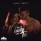 Una Lady Como Tú - MTZ Manuel Turizo