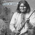22. Indios Apaches y su última rebelión: El Gran jefe Gerónimo.