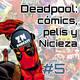 ZNPodcast #05 - Deadpool: Cómics y cine